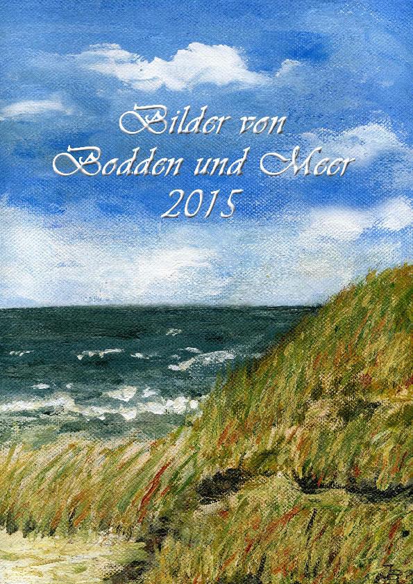 Kalender 2015 mit gemalten Landschaftsbildern